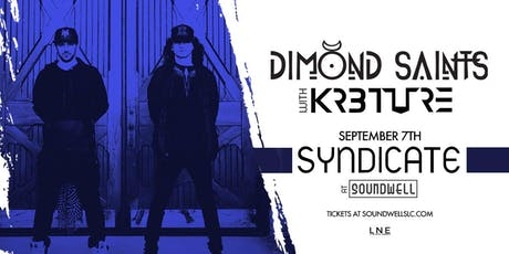 Syndicate at Soundwell ft. Dimond Saints tickets