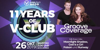 Groove Coverage presents 11 YEARS of V-Club VILLACH
