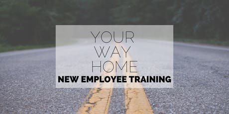 Your Way Home New Employee Training tickets