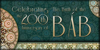The 200th Anniversary of the Birth of the Báb