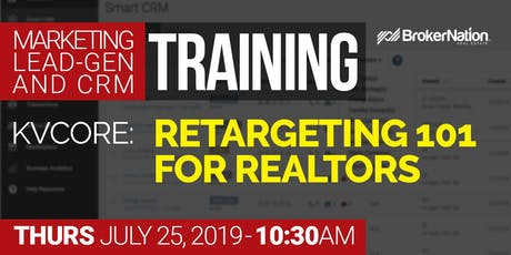 LIVE kvCORE Training: ReTargeting 101 For Realtors tickets
