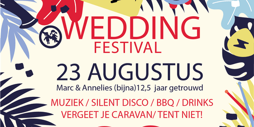 Marc & Annelies' Wedding Festival