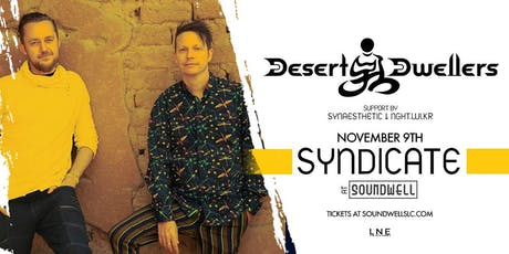 Syndicate at Soundwell ft. Desert Dwellers tickets