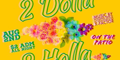2 Dolla 2 Holla