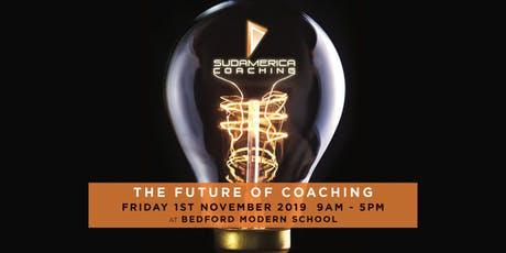 The Future of Coaching @ Bedford Modern School tickets