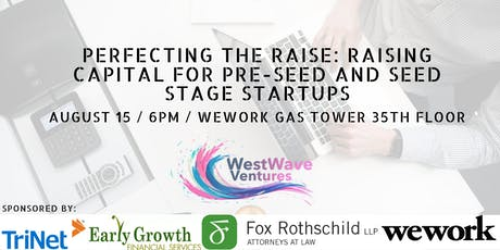 Perfecting the Raise: Raising Capital for Pre-Seed and Seed Stage Startups tickets