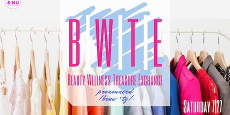 B|W|T|E: Beauty Wellness Treasure Exchange tickets