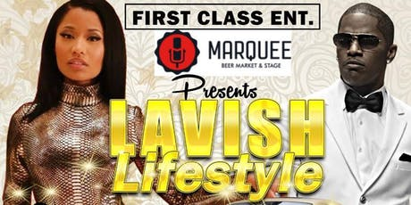 Lavish Lifestyle At Marquee tickets