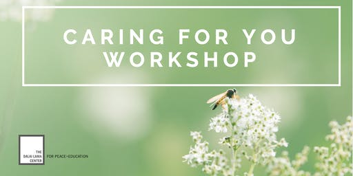Heart-Mind Well-Being: Caring for You Workshop