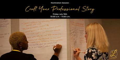 Illumination Session: Craft Your Professional Story tickets