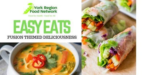 EASY EATS - Fusion Themed Deliciousness, FREE workshop for youth