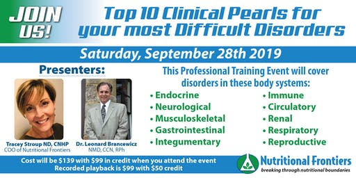 The Top 10 Pearls for Your Most Difficult Disorders