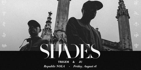 SHADES tickets