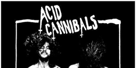 Acid Cannibals tickets