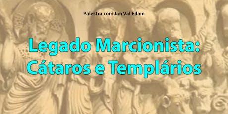 Legado Marcionista: Cátaros e os Templários ingressos