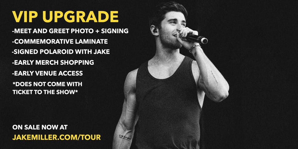 Jake Miller Tour 2020 Jake Miller MEET + GREET UPGRADE   New York City, NY Tickets, Fri