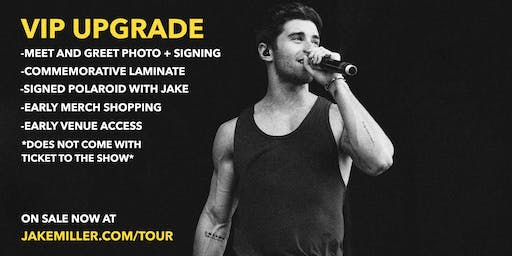 Jake Miller MEET + GREET UPGRADE - Boston, MA