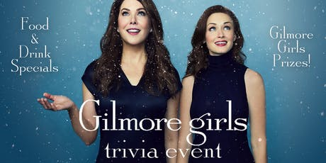 Gilmore Girls Trivia Event! tickets