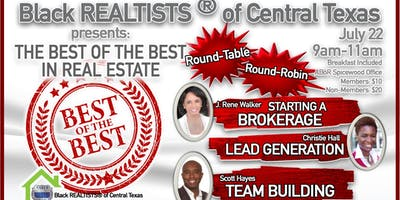 July Business Meeting - The Best of the Best in Real Estate