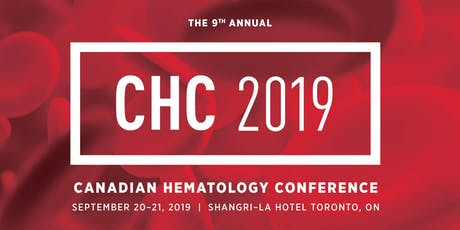 Canadian Hematology Conference (CHC) 2019 tickets