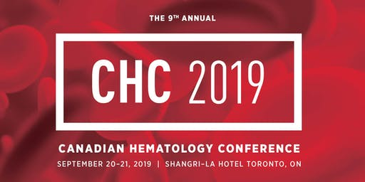 Canadian Hematology Conference (CHC) 2019