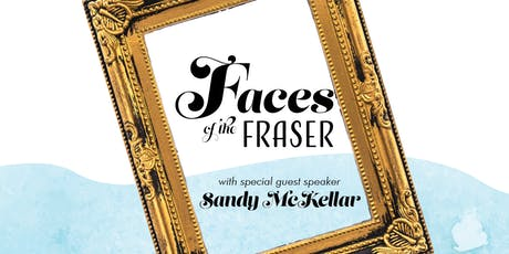Faces of the Fraser: Sandy McKellar tickets