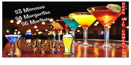 MMM-Mondays at CocktAles: Open Mic, 1/2 Price Margs, Martinis, Mimosas, and Stand-Up Comedy tickets
