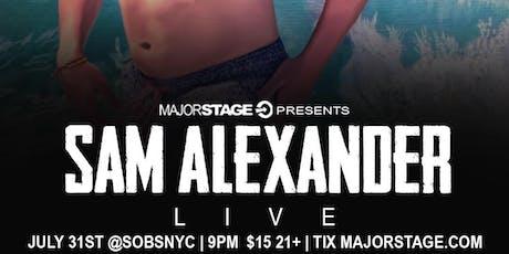 MajorStage Presents: Sam Alexander LIVE @ SOB's 7/31 tickets