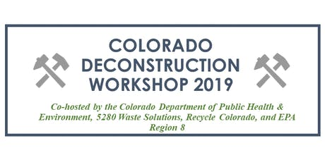 Colorado Deconstruction Workshop 2019 tickets