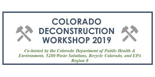 Colorado Deconstruction Workshop 2019