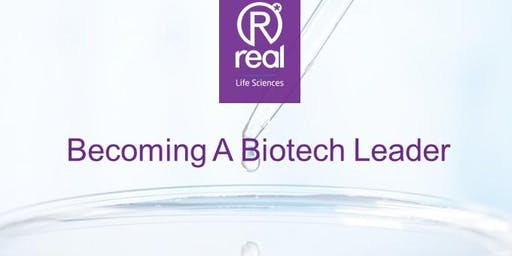 Becoming A Biotech Leader