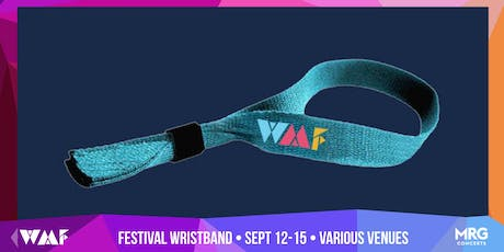 WESTWARD MUSIC FESTIVAL WRISTBAND tickets