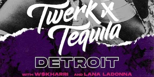 Twerk x Tequila Detroit