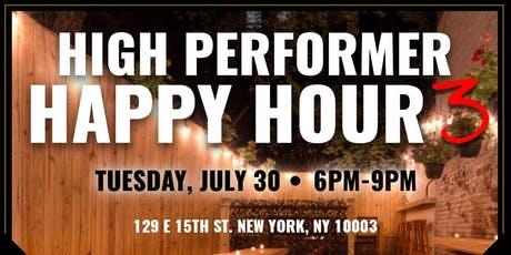 High Performer Happy Hour tickets