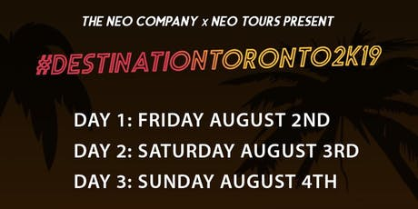#DestinationToronto2K19: CARIBANA TORONTO (WEEKEND EVENTS PACKAGE) tickets