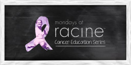 Mondays at Racine Cancer Education Series: Is CBD Right for You?