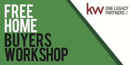 Home Buyers Educational Workshop - KW One Legacy Partners tickets