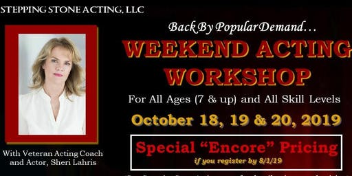 Weekend Acting Workshop - For All Ages (7+) and All Skill Levels