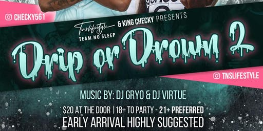 Drip or Drown 2