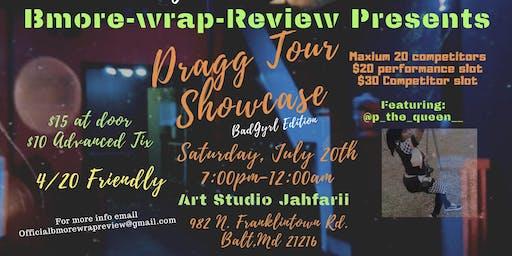 DRAGG TOUR SHOWCASE