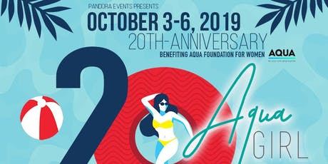Aqua Girl 20th Anniversary - October 3-6, 2019  tickets