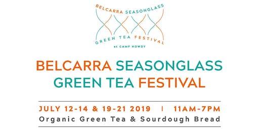 The 4th Annual Belcarra Seasonglass Green Tea Festival