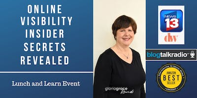 Online Visibility Secrets Revealed - Lunch & Learn Event