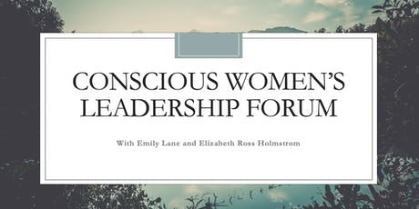 Conscious Women's Leadership Forum tickets