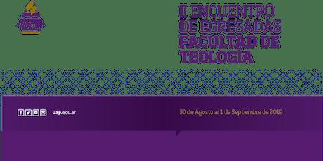 II Encuentro de egresadas de la Facultad de Teología entradas
