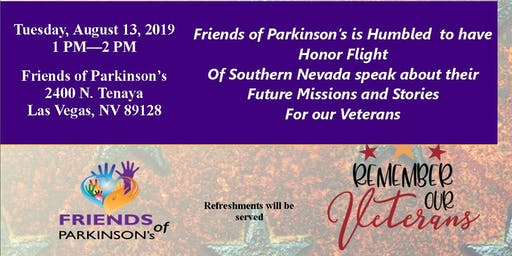 Honor Flight comes to Friends of Parkinson's Monthly Support Group  Parkinson's (V.I.P.)