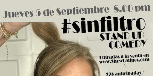 #SinFiltro Stand Up
