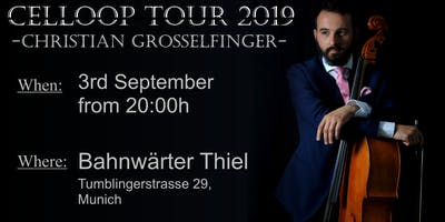 Munich Celloop Tour 2019 - Christian Grosselfinger