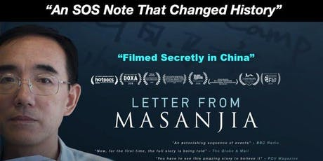 Free Documentary Screening (PG13) - A Letter from Masanjia tickets