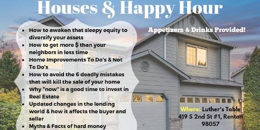 Houses & Happy Hour